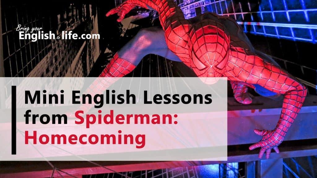 看電影學英文 | 蜘蛛人:返校日