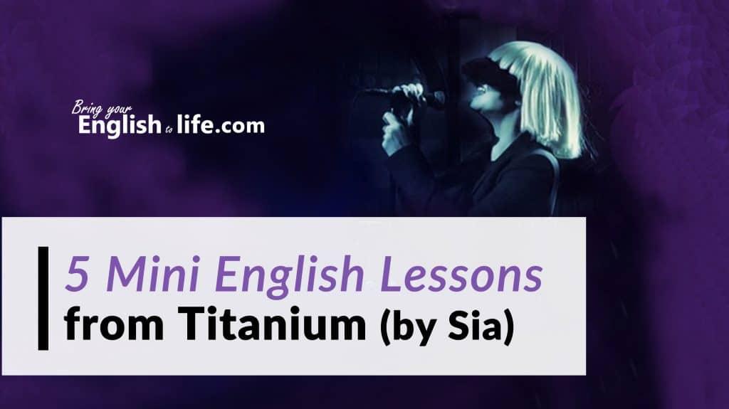 希雅的鈦山磐石 (Titanium by Sia) |五個英文小課程
